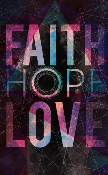 When Faith, Hope, and Love Collide